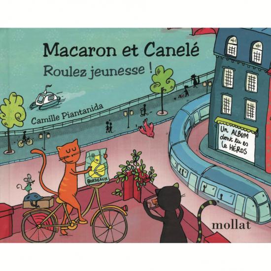 MACARON & CANELE Roulez jeunesse !